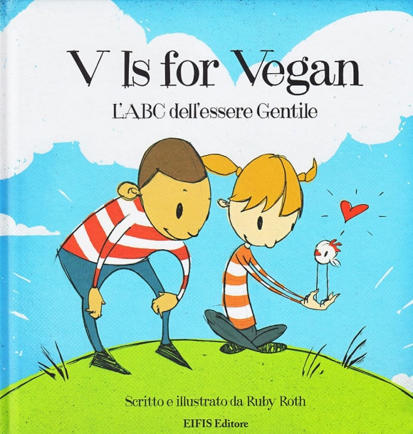 V is for vegan. L'ABC dell'Essere Gentile