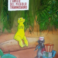 L'amico del piccolo tirannosauro - copertina del libro