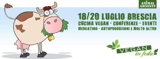 Vegan in Festa - Brescia 18-20 luglio 2014