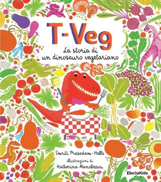 La copertina di T-veg. La storia di un dinosauro vegetariano.
